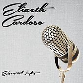 Essential Hits von Elizeth Cardoso
