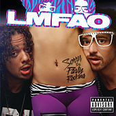 Sorry For Party Rocking (Deluxe Version) by LMFAO