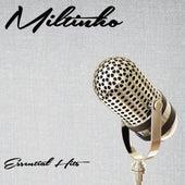 Essential Hits von Tibagi E Miltinho