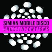 Cruel Intentions de Simian Mobile Disco