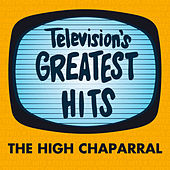 The High Chaparral by Television's Greatest Hits Band