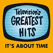 It's About Time by Television's Greatest Hits Band