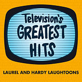 Laurel and Hardy Laughtoons by Television's Greatest Hits Band