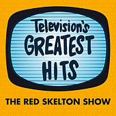The Red Skelton Show by Television's Greatest Hits Band