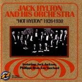 Hot Hylton 1926-1930 by Jack Hylton