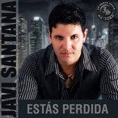 Estás Perdida by Javi Santana