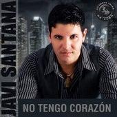 No Tengo Corazón by Javi Santana