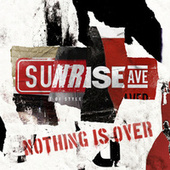 Nothing Is Over (EP) by Sunrise Avenue