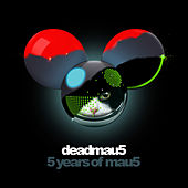 5 years of mau5 di Deadmau5