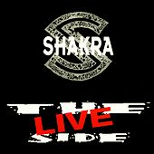The Live Side by Shakra