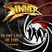 In the Line of Fire (Live in Europe) by Sinner