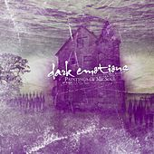 Dark Emotions (Paintings of My Soul) von Various Artists