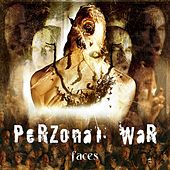Faces by Perzonal War