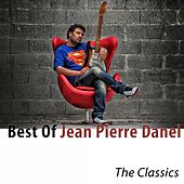 Best of Jean Pierre Danel (The Classics) by Various Artists