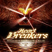 Heart Breakers, Vol. 2 (A Collection of Hard Rock & Metal Ballads) von Various Artists