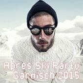 Après Ski Party Garmisch 2015 by Various Artists