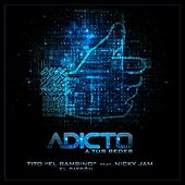 Adicto a Tus Redes (feat. Nicky Jam) di Tito El Bambino