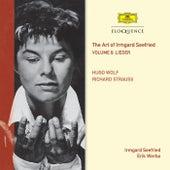 The Art Of Irmgard Seefried – Volume 8: Wolf & Strauss Lieder by Erik Werba