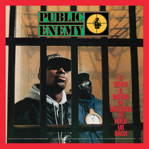 It Takes A Nation Of Millions To Hold Us Back (Deluxe Edition) by Public Enemy
