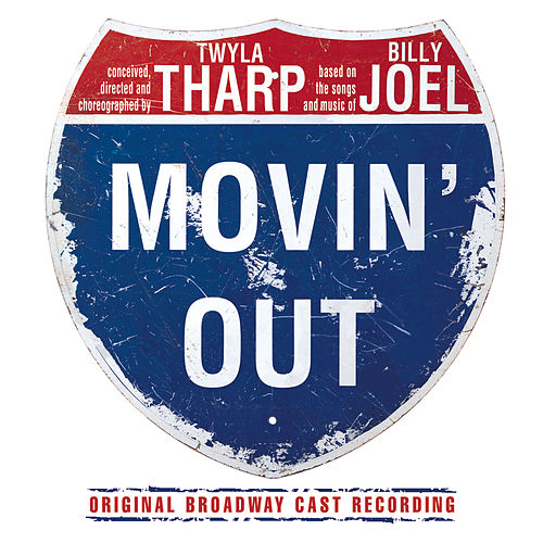 Movin' Out by Billy Joel