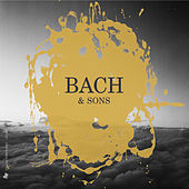 Bach & Sons von Various Artists
