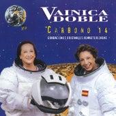 Carbono 14 (Grabaciones Originales Remasterizadas) de Vainica Doble