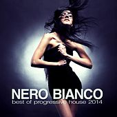 Nero Bianco - Best of Progressive House 2014 von Various Artists