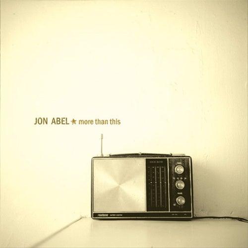 More Than This by Jon Abel