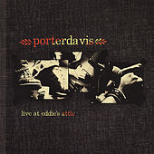 Live At Eddie's Attic by Porterdavis