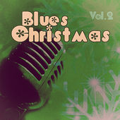Blues #christmas - Vol. 2 by Various Artists