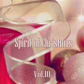 Spirit of Christmas - Vol. 10 by Various Artists