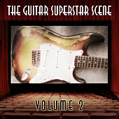 The Guitar Superstar Scene, Vol. 2 de Various Artists