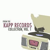 From the Kapp Records Collection, Vol. 1 von Various Artists