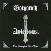 Antichrist by Gorgoroth