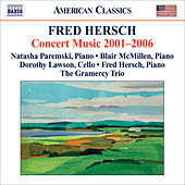 Hersch, Fred: Concert Music 2001-2006 by Various Artists