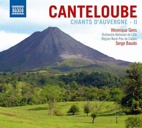 Canteloube: Chants d'Auvergne / Chant de France / Triptyque by Veronique Gens