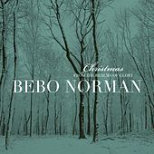 Christmas... From The Realms Of Glory van Bebo Norman