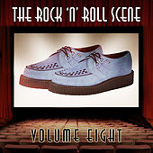The Rock 'N' Roll Scene, Vol. 8 von Various Artists