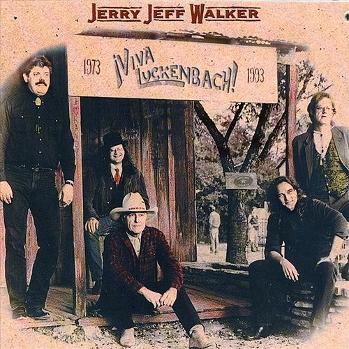 ¡Viva Luckenbach! by Jerry Jeff Walker