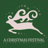 A Christmas Festival - 50 #christmas Songs von Various Artists
