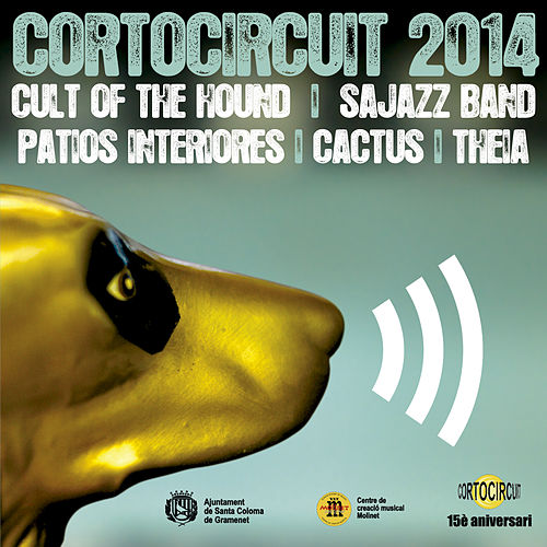 Cortocircuit 2014 by Various Artists