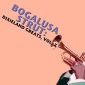 Bogalusa Strut: Dixieland Greats, Vol. 2 de Various Artists