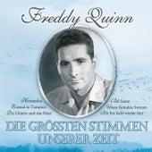 Die grössten Stimmen unserer Zeit von Freddy Quinn