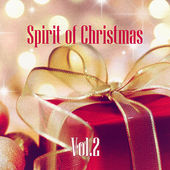 Spirit of Christmas - Vol. 2 von Various Artists