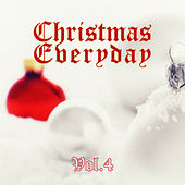 Christmas Everyday - Vol. 4 von Various Artists