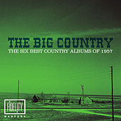 The Big Country - The Six Best Country Albums of 1957 de Various Artists