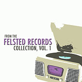 From the Felsted Records Collection, Vol. 1 de Various Artists