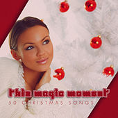 This Magic Moment - 50 #christmas Songs by Various Artists