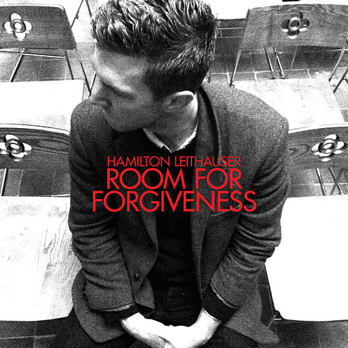 Room For Forgiveness by Hamilton Leithauser