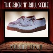 The Rock 'N' Roll Scene, Vol. 7 de Various Artists